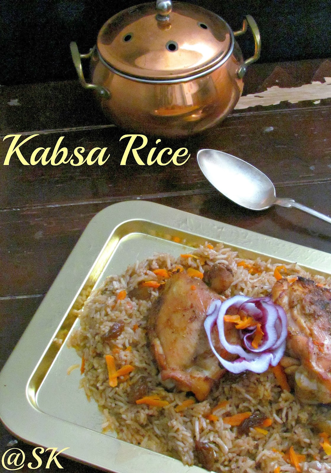 Kabsa Rice  Famous Saudi Chicken Rice  Step By Step