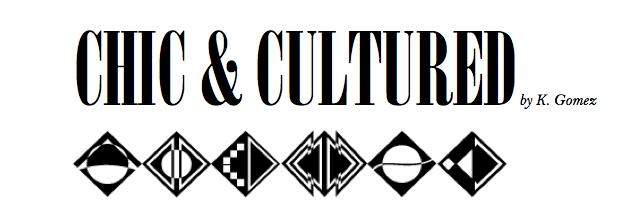 Chic & Cultured