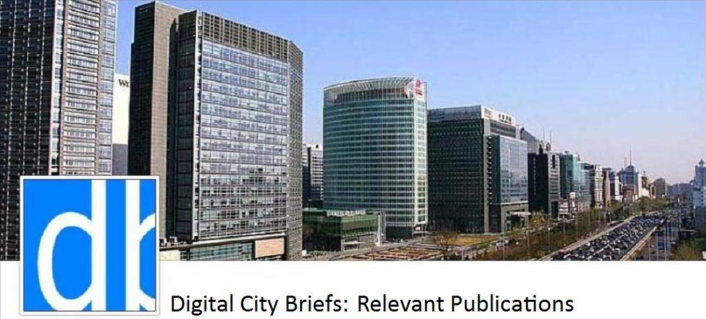 Digital City Briefs: Noteworthy Publications