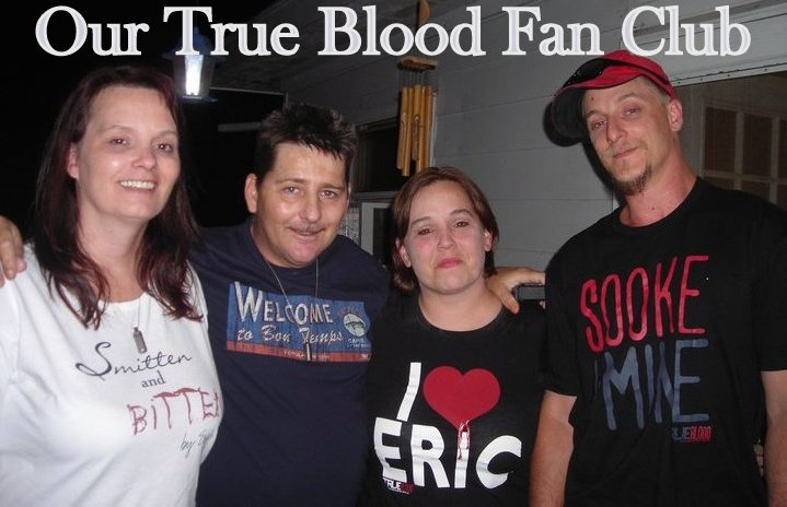 Our True Blood Fan Club