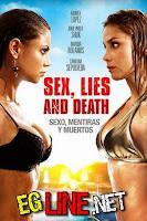 فيلم Sex Lies And Death
