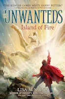 bookcover of ISLAND OF FIRE (Unwanteds #3) by Lisa McMann