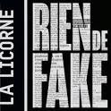 LA LICORNE/ Rien de fake