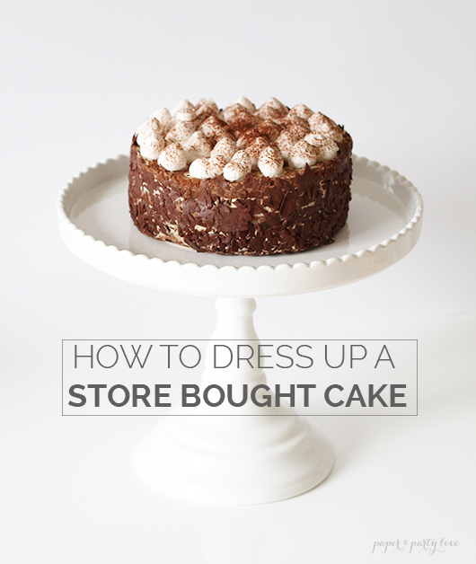 How to dress up a store bought cake