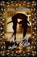 Walking in the Rain by Julia Ibbotson