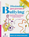 DINÁMICAS PARA PREVENIR ACOSO ESCOLAR BULLYING