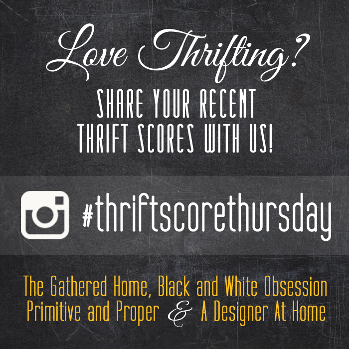 #thriftscorethursday Week 79 | Trisha from Black and White Obsession, Brynne's from The Gathered Home, Cassie from Primitive and Proper, Corinna from A Designer At Home, and Guest Poster: Jennifer from Dimples and Tangles