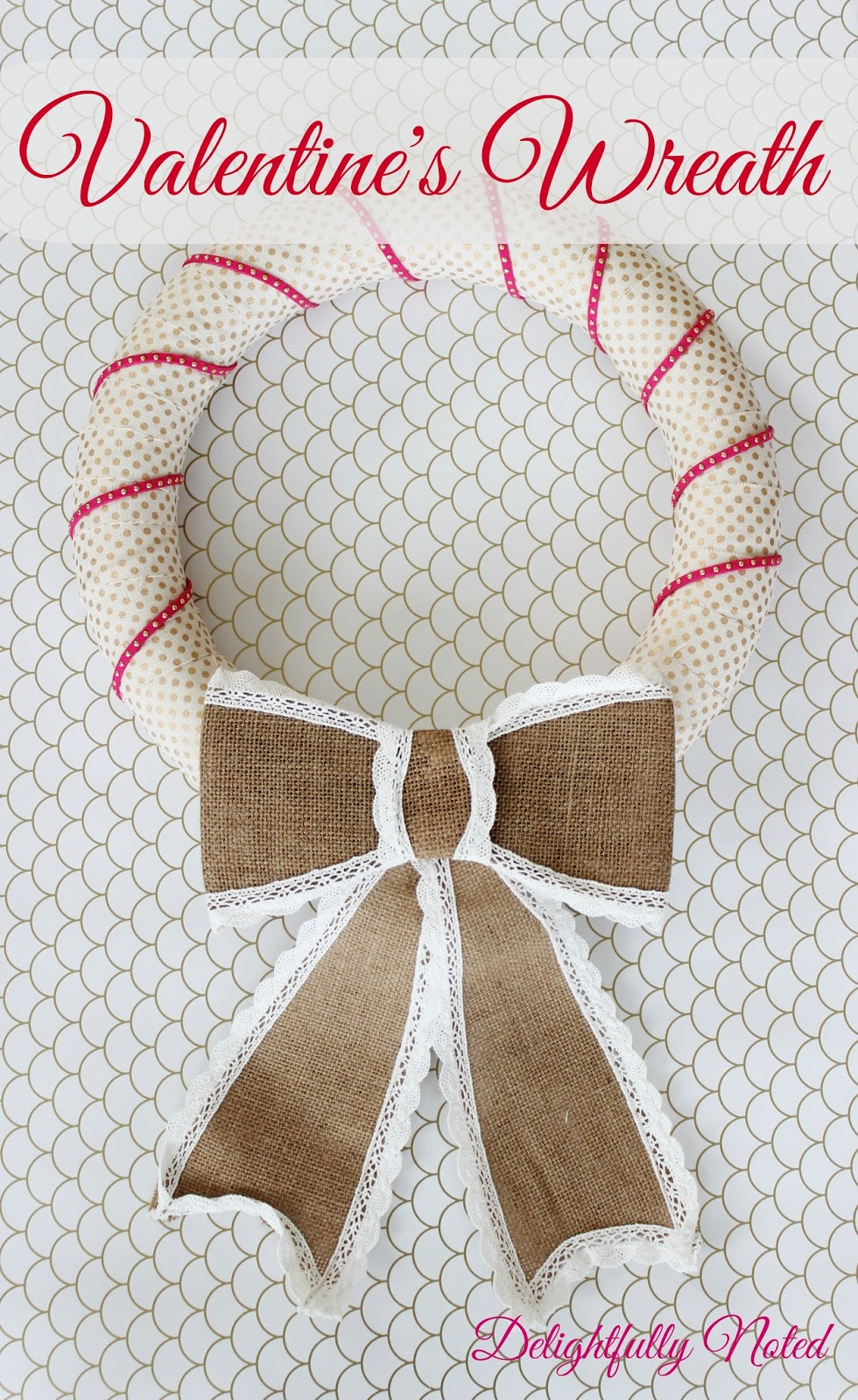 DIY Valentines Day Wreath. Easy, inexpensive, and takes just 10 minutes!