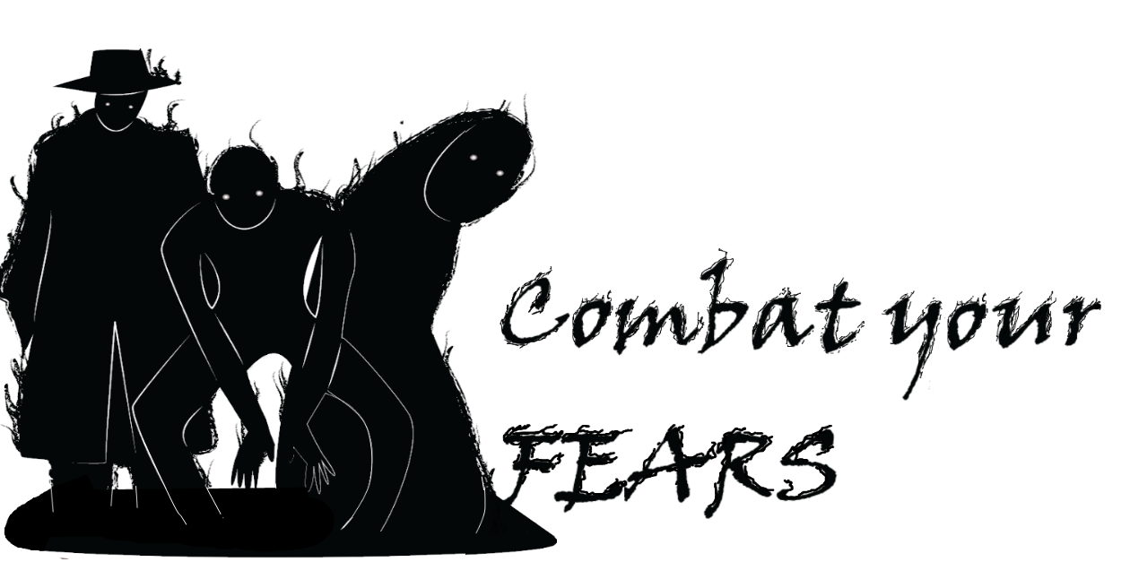Combat your Fears