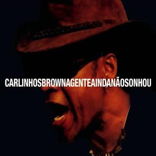 """Capa do disco """"A Gente Ainda Não Sonhou"""", lançado por Carlinhos Brown em 2007."""