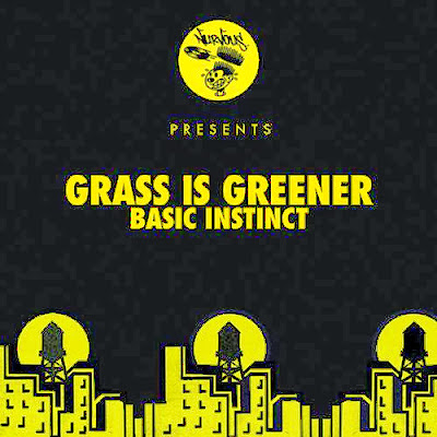 Grass Is Greener – Basic Instinct