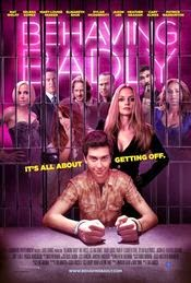 Behaving Badly (2014) Online Gratis