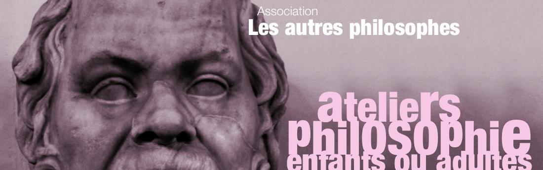 Association Les autres philosophes | Ateliers philosophie pour enfants ou adultes