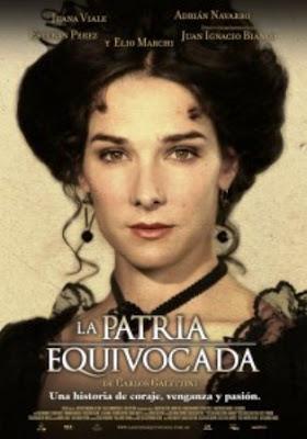 La patria equivocada (2011).  Película, Movie, Sinopsis, Crítica, Ficha Técnica, Poster, juanita viale