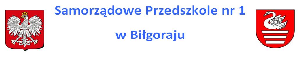 Samorządowe Przedszkole nr 1 w Biłgoraju