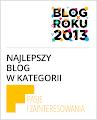"""Blog Roku 2013 w kategorii """"Pasje i zainteresowania"""""""