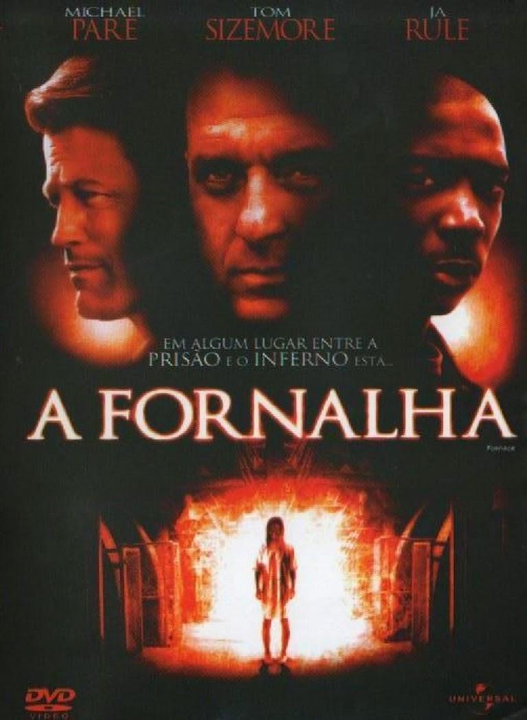 A Fornalha – Dublado (2007)