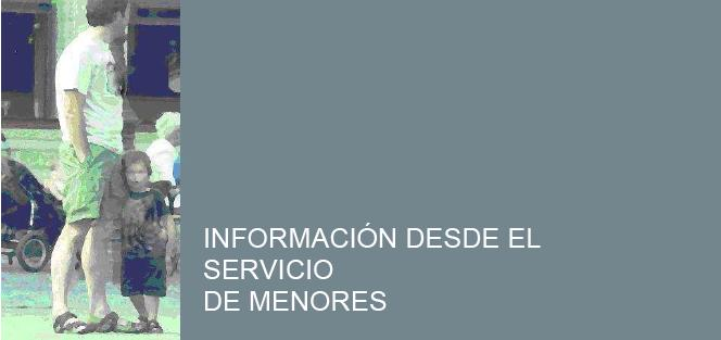 INFORMACION DESDE EL SERVICIO DE MENORES  DE ARAGON
