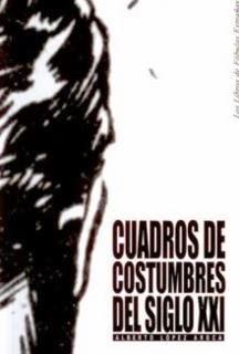 """Agotado. """"CUADROS DE COSTUMBRES DEL SIGLO XXI"""", 6 euros"""