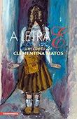 """""""A Letra E"""" de Clementin Matos"""