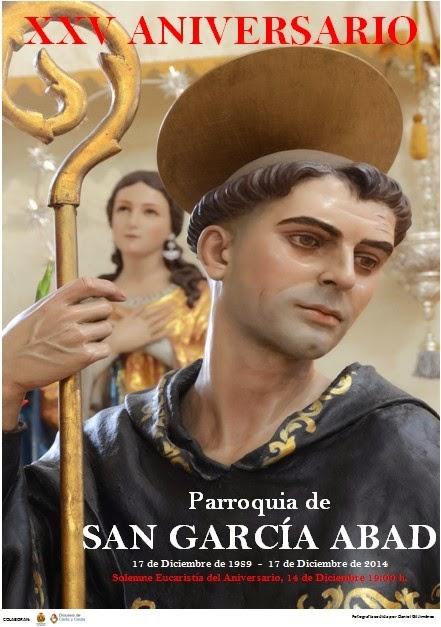 PROGRAMA CELEBRACIÓN DÍA DEL PATRÓN Y XXV ANIVERSARIO CONSAGRACIÓN TEMPLO PARROQUIAL SAN GARCÍA ABA