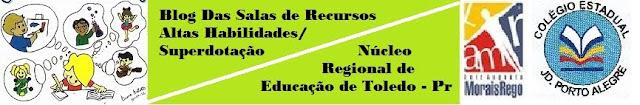 Altas Habilidades/Superdotação - NRE Toledo