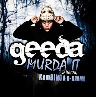 Murda it - Geeda ft. Kambino and K-Drama