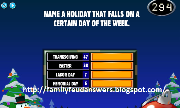 facebook family feud answers name a holiday that falls on. Black Bedroom Furniture Sets. Home Design Ideas