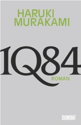 """Alles ist drin in dem werk """"1q84"""" von haruki murakami"""