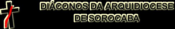 Diáconos da Arquidiocese de Sorocaba