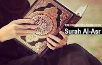 Tafsir dan Makna Kandungan Surah Al-Asr