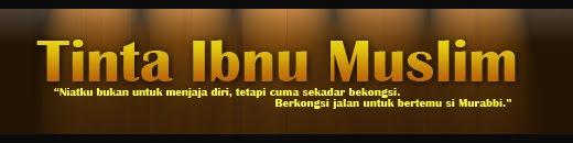 Tinta Ibnu Muslim