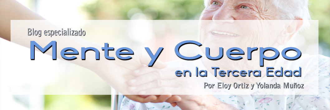 MENTE y CUERPO en la Tercera Edad por Eloy Ortiz y Yolanda Muñoz