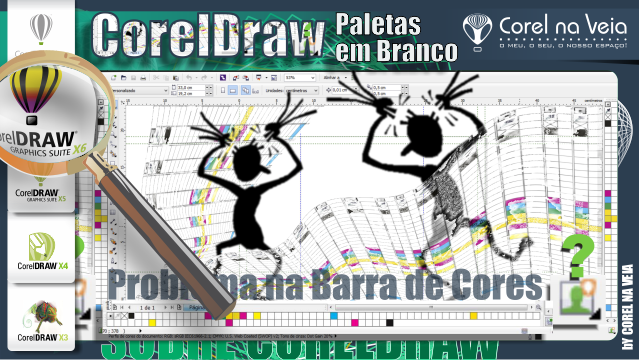 CorelDraw Problema na Barra de Cores | Paletas em Branco