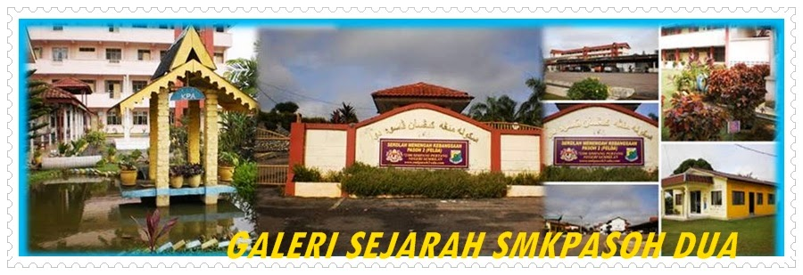 GALERI SEJARAH SMK PASOH DUA