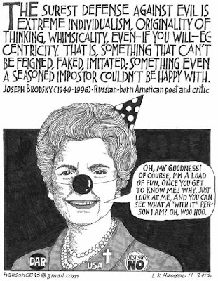 Quote from poet Joseph Brodsky on extreme individualism as a defense against evil, juxtaposed with a drawing of a Nancy Reagan-type woman with a pointed party hat and round clown nose, wearing a cross and DAR, USA, and Just Say No button
