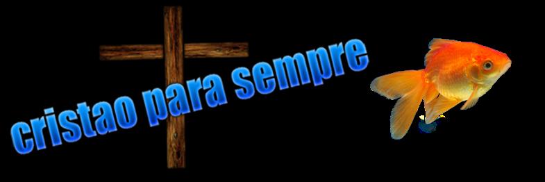 Cristão para sempre
