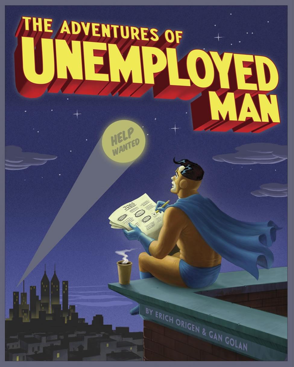 http://1.bp.blogspot.com/-esM-8aF7MYo/TzM9-gdZDXI/AAAAAAAAAyo/OFFKXKzLj6E/s1600/Unemployed_Man_book_cover.jpg