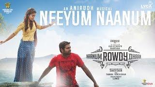 Naanum Rowdy Dhaan – Neeyum Naanum _ Official Video _ Vijay Sethupathi, Nayanthara _ Anirudh
