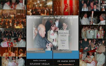 - Come eravamo... videoclip fotografico del Sabato Santo - la Veglia  22 marzo 2008