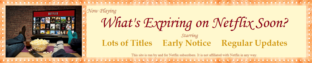 What's Expiring On Netflix Soon?