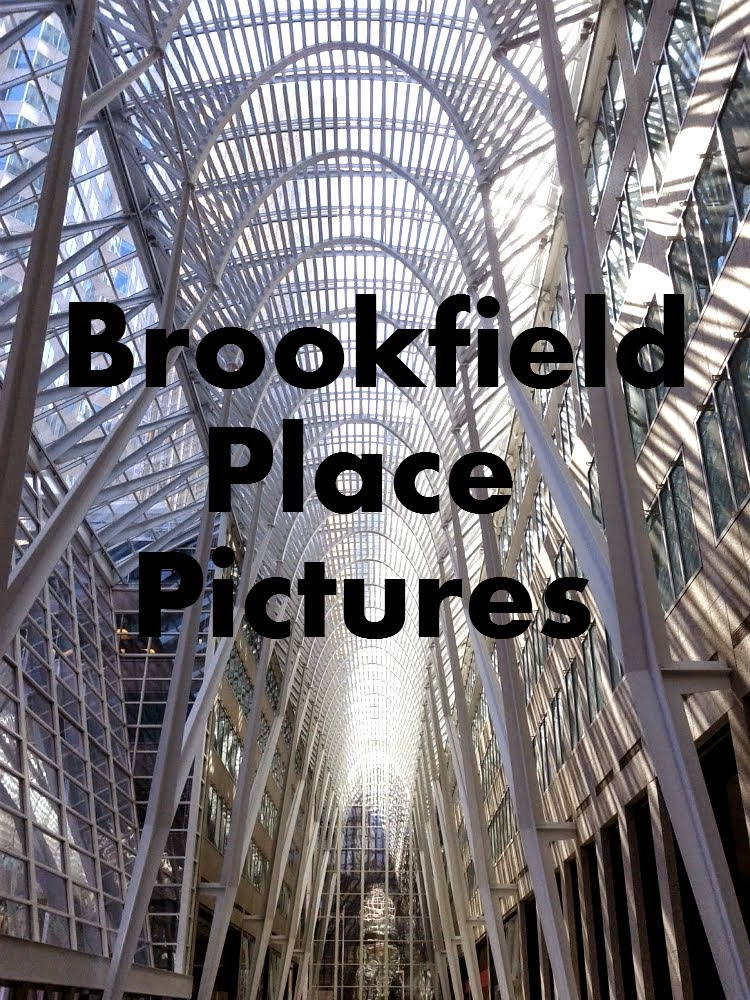 Brookfield Place Pictures