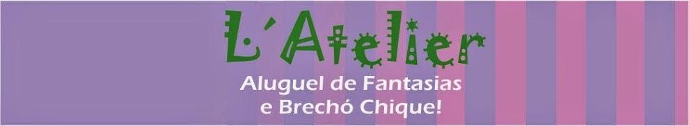 Aluguel de Fantasias e Brecho -  L'Atelier - Tijuca - L'Atelier.