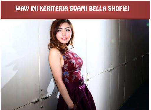 Kriteria Suami dari Bella Shofie