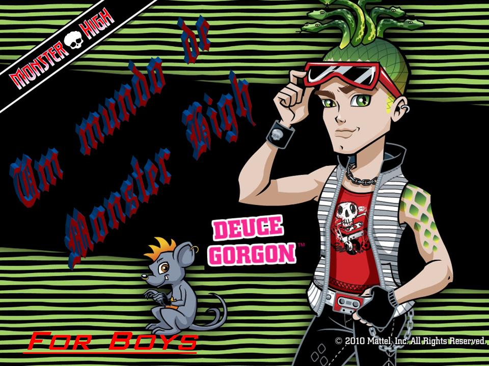 Um mundo de Monster High FOR BOYS