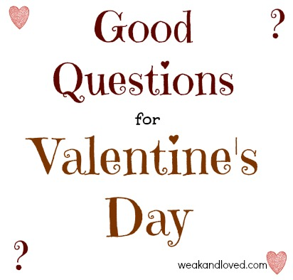 Good Questions For Valentines Day