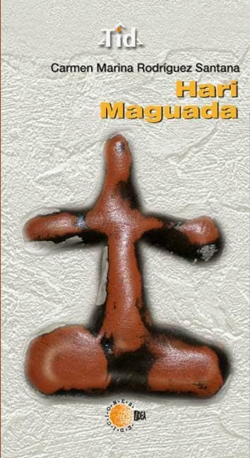 Hari Maguada (Ediciones Idea, 2012)