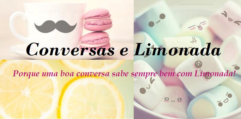Conversas e Limonada