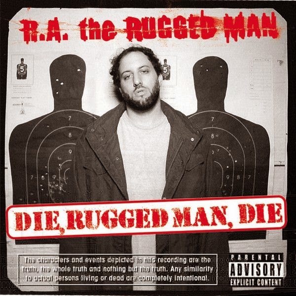 R.A. The Rugged Man - Die, Rugged Man, Die [2004]