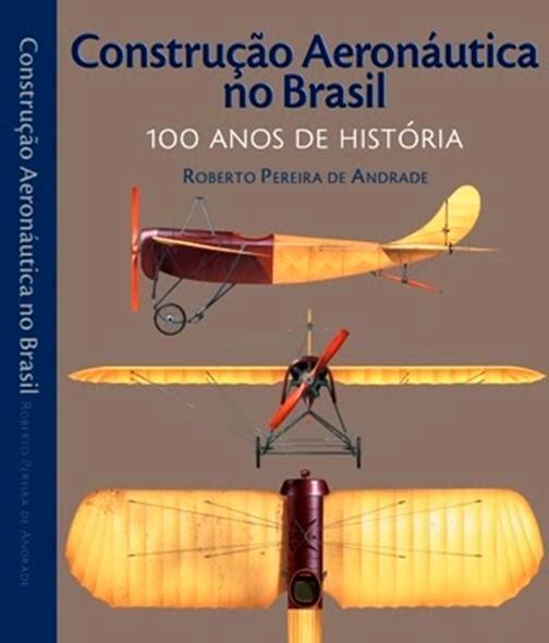 """Aeronáutica Construcción en Brasil - 100 años de historia """""""